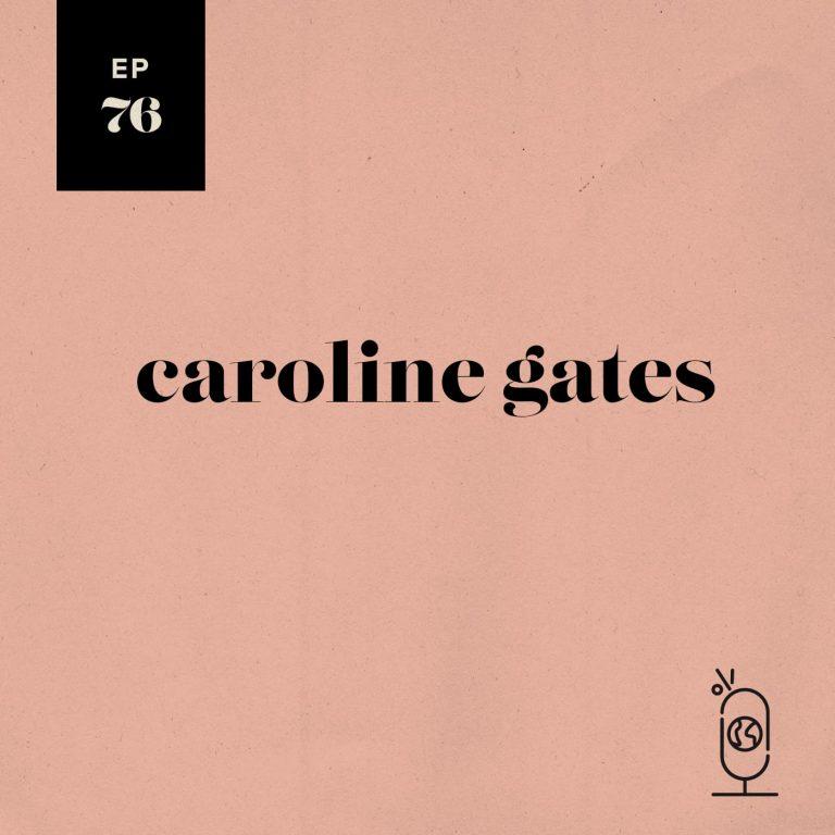 Caroline Gates